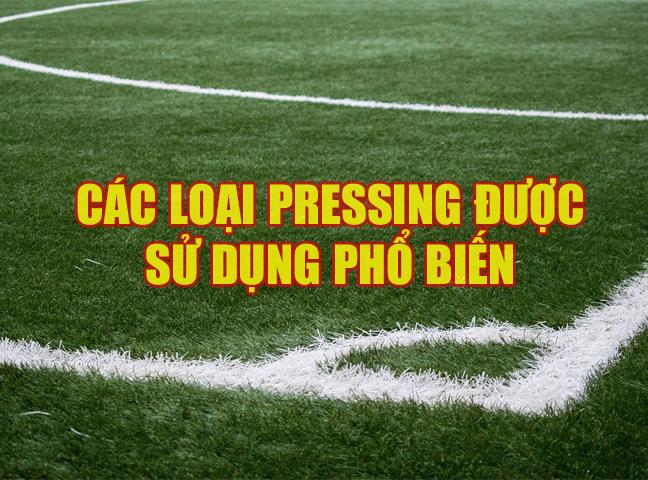 Các loại Pressing được sử dụng phổ biến