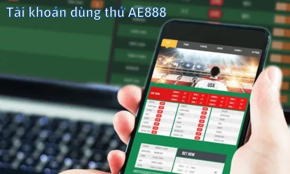 Tài khoản dùng thử AE888