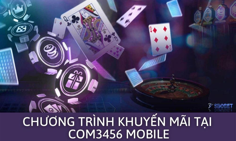 Chương trình khuyến mãi tại Com3456 Mobile