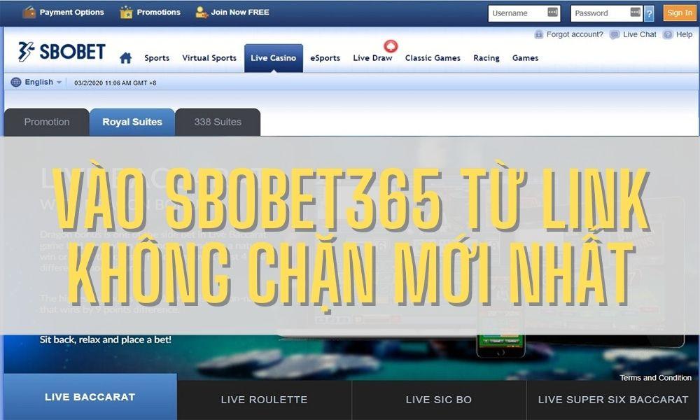 Vào Sbobet365 từ Link không chặn mới nhất
