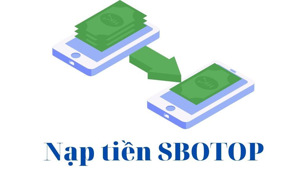 Nạp tiền SBOTOP