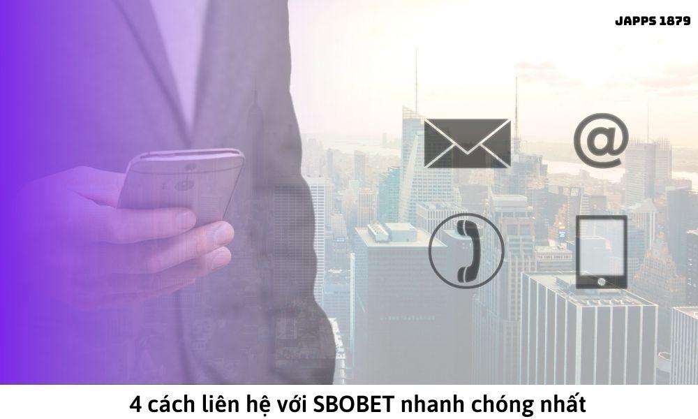 4 cách liên hệ với SBOBET nhanh chóng nhất