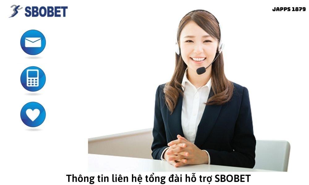 Thông tin liên hệ tổng đài hỗ trợ SBOBET